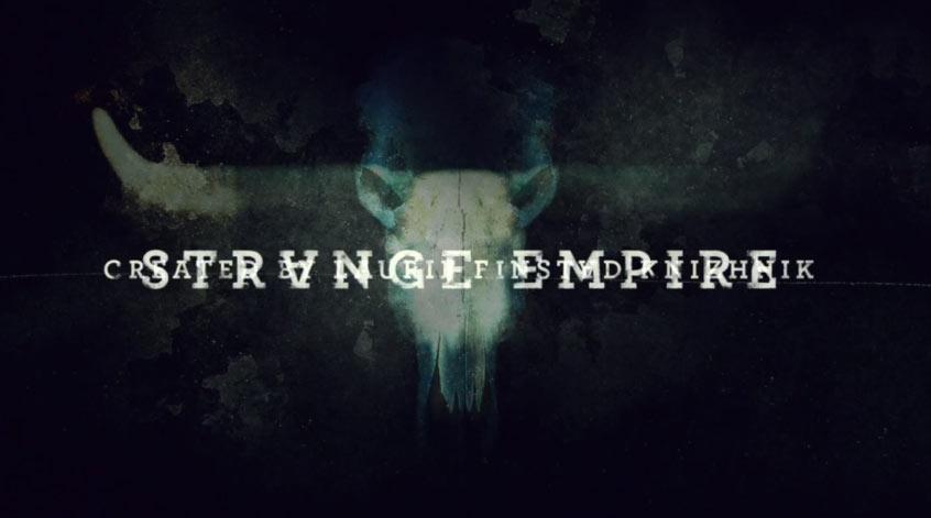Strange-Empire-Title-Sequence